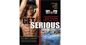 Get Serious Book by Dr. Brett Osborn Review by 3ee.info