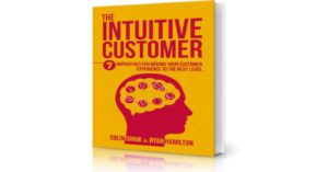The Intuitive Customer Book by Colin Shaw and Ryan Hamilton Review