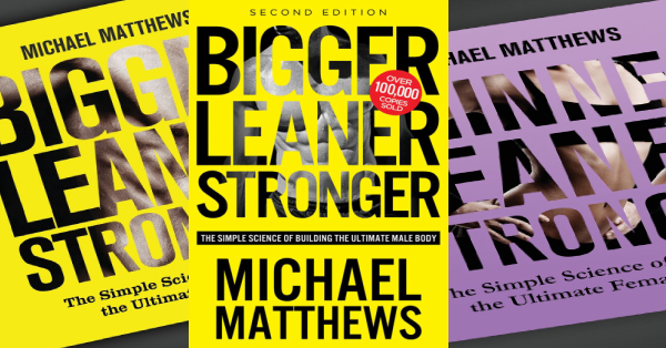 Bigger Leaner Stronger Book by Michael Matthews Review