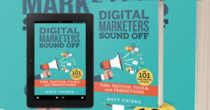 Digital Marketers Sound Off Book by Matt Chiera, Review