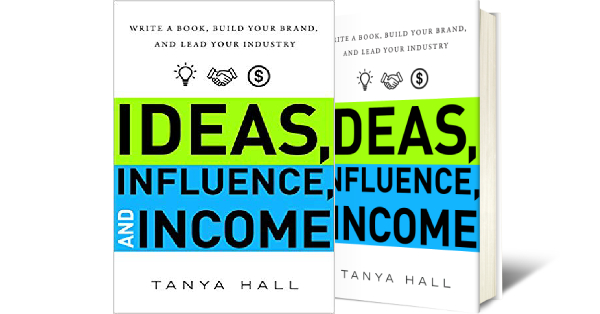 Ideas Influence and Income book by Tanya Hall Reviews