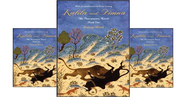 Kalila and Dimna - The Panchatantra Retoldby Ramsay Wood , Review