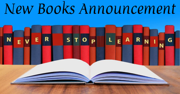 New and Upcoming Books Announcement;