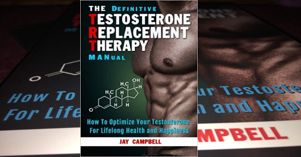 The Definitive Testosterone Replacement Therapy MANual Book