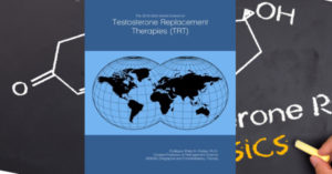 The 2019-2024 World Outlook for Testosterone Replacement Therapies (TRT) Review Book