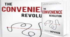 The Convenience Revolution Book by Shep Hyken, Review