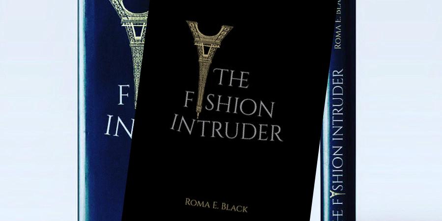The Fashion Intruder Review Book byRoma E. Black