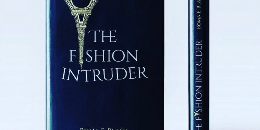 The Fashion Intruder Review Book by Roma E. Black