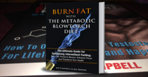 Burn Fat with The Metabolic Blowtorch Diet Book by Jay Campbell, Review