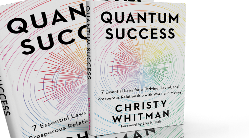 Quantum Success Book by Christy Whitman, Review