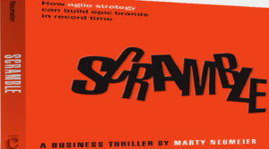 SCRAMBLE A BUSINESS THRILLER By Marty Neumeier Review