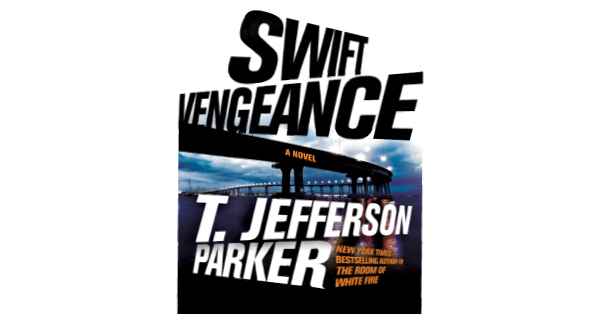 SWIFT VENGEANCE Book by T. Jefferson Parker Review