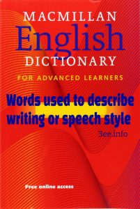 Words used to describe writing or speech style