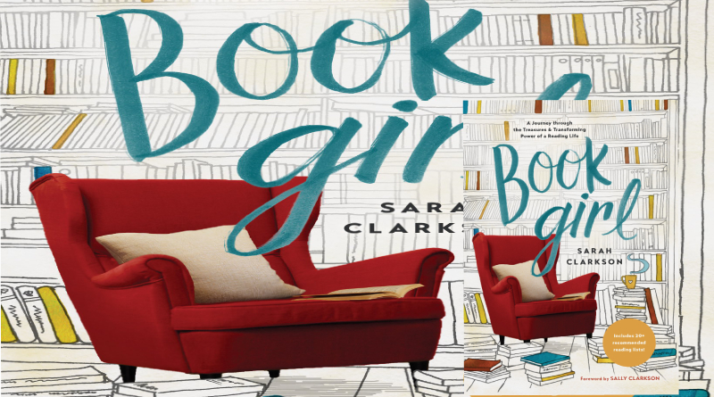 Book Girl by Sarah Clarkson Review and summary