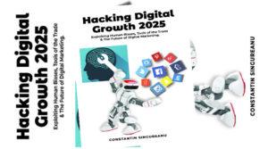 Hacking Digital Growth 2025 by Constantin Singureanu