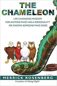 The Chameleon Life-Changing Wisdom for Anyone Who Has a Personality or Knows Someone Who Does by Merrick Rosenberg