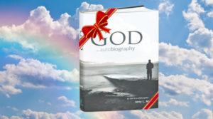God An Autobiography as told to a philosopher by Jerry L. Martin