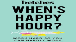 When's Happy Hour book by Betches Review by 3ee.info