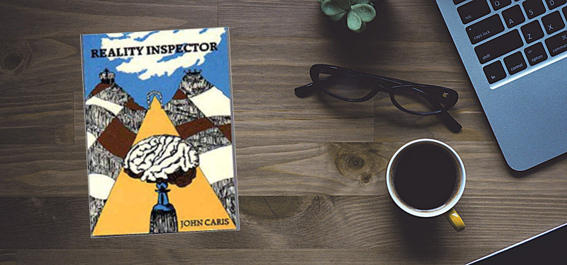 Reality Inspector by John Caris Review and Summary