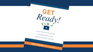 Maintaining Your Financial First Aid Kit by Tony Steuer Review