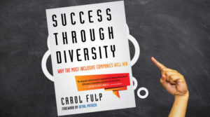 Success Through Diversity by Carol Fulp Review